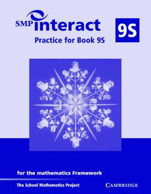 SMP Interact Practice for Book 9S: For the Mathematics Framework