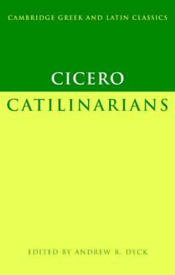 Cicero: Catilinarians
