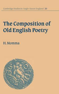 The Composition of Old English Poetry