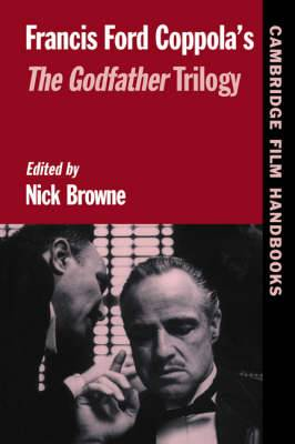 Cambridge Film Handbooks: Francis Ford Coppola's The Godfather Trilogy