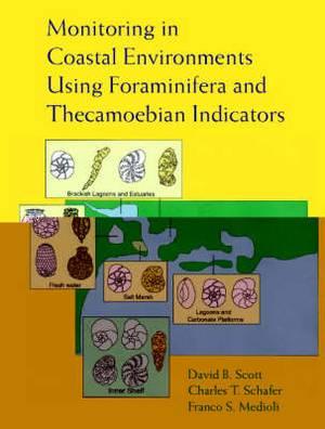 Monitoring in Coastal Environments Using Foraminifera and Thecamoebian Indicators