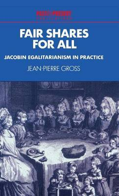 Fair Shares for All: Jacobin Egalitarianism in Practice