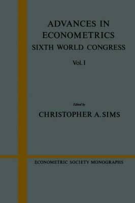Econometric Society Monographs Advances in Econometrics: Series Number 23: Volume 1
