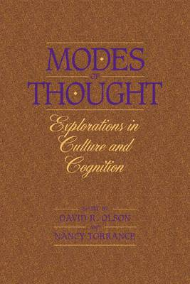 Modes of Thought: Explorations in Culture and Cognition