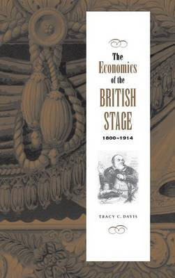 The Economics of the British Stage 1800-1914