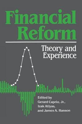 Financial Reform: Theory and Experience