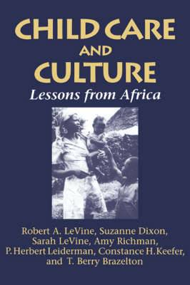 Child Care and Culture: Lessons from Africa