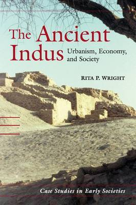 The Ancient Indus: Urbanism, Economy, and Society