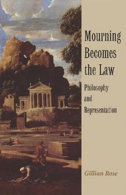 Mourning Becomes the Law: Philosophy and Representation