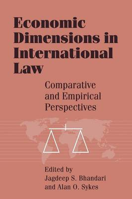 Economic Dimensions in International Law: Comparative and Empirical Perspectives