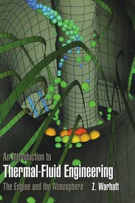 An Introduction to Thermal-Fluid Engineering: The Engine and the Atmosphere