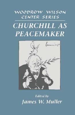 Churchill as Peacemaker