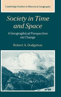 Society in Time and Space: A Geographical Perspective on Change