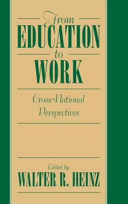 From Education to Work: Cross National Perspectives