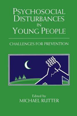 The Jacobs Foundation Series on Adolescence: Psychosocial Disturbances in Young People: Challenges for Prevention
