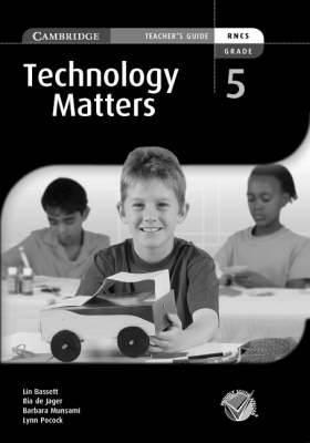 Technology Matters Grade 5 Teachers Guide