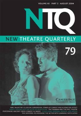 New Theatre Quarterly 79: Volume 20, Part 3: Vol 20 Pt.3