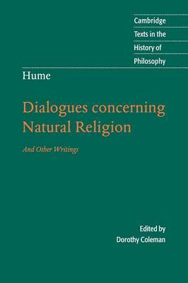 Hume: Dialogues Concerning Natural Religion: And Other Writings