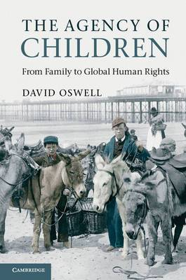 The Agency of Children: From Family to Global Human Rights