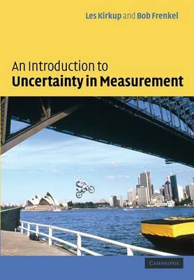 An Introduction to Uncertainty in Measurement: Using the GUM (Guide to the Expression of Uncertainty in Measurement)