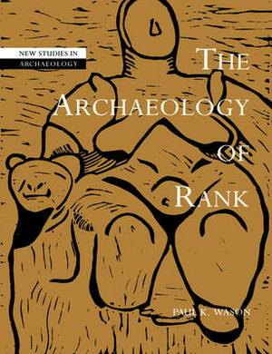The Archaeology of Rank