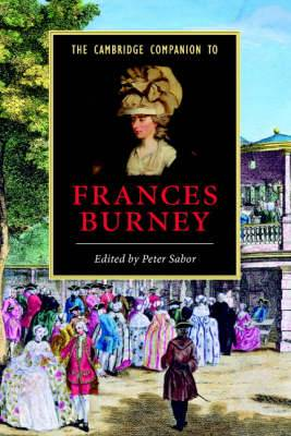 Cambridge Companions to Literature: The Cambridge Companion to Frances Burney