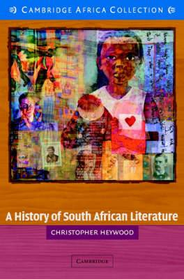 A History of South African Literature African Edition