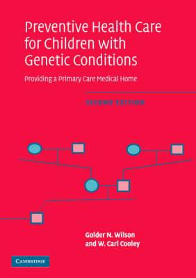 Preventive Health Care for Children with Genetic Conditions: Providing a Primary Care Medical Home