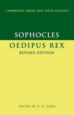 Cambridge Greek and Latin Classics: Sophocles: Oedipus Rex