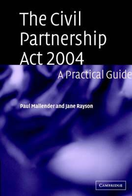 The Civil Partnership Act 2004: A Practical Guide