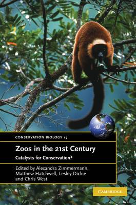Zoos in the 21st Century: Catalysts for Conservation?
