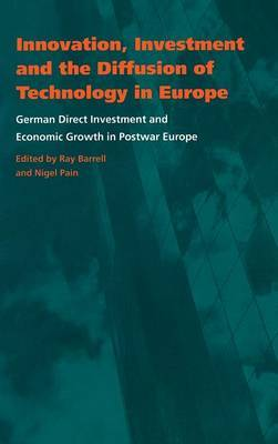 Innovation, Investment and the Diffusion of Technology in Europe: German Direct Investment and Economic Growth in Postwar Europe