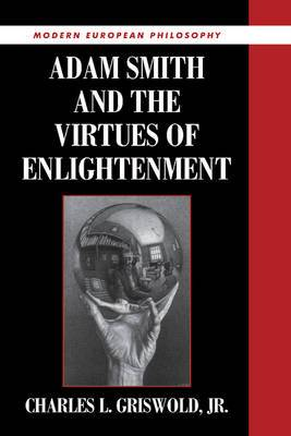 Adam Smith and the Virtues of Enlightenment