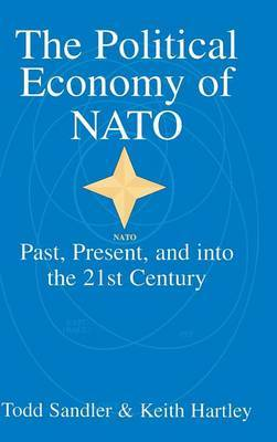 The Political Economy of NATO: Past, Present and into the 21st Century