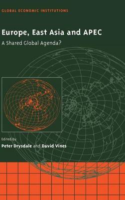 Europe, East Asia and APEC: A Shared Global Agenda?
