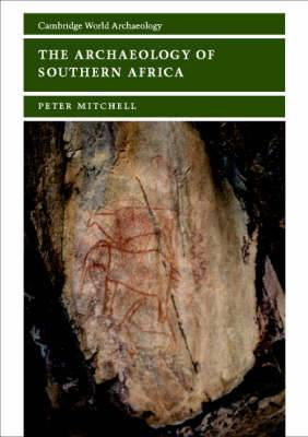 The Archaeology of Southern Africa