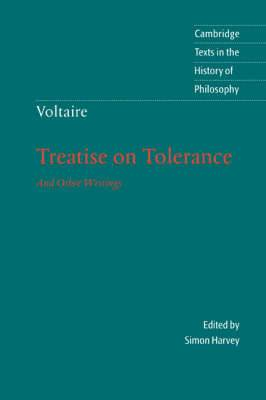 Cambridge Texts in the History of Philosophy: Voltaire: Treatise on Tolerance
