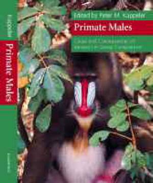 Primate Males: Causes and Consequences of Variation in Group Composition