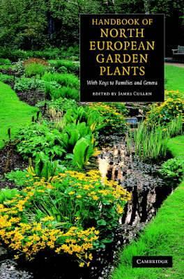 Handbook of North European Garden Plants: With Keys to Families and Genera