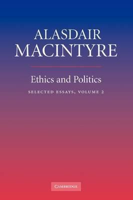 Ethics and Politics: Volume 2: Selected Essays: v. 2