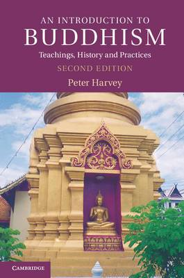 Introduction to Religion: An Introduction to Buddhism: Teachings, History and Practices