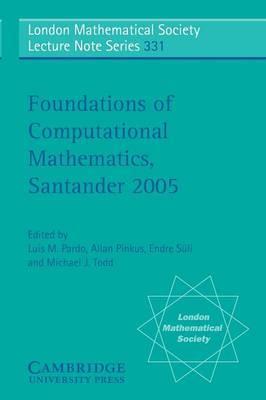Foundations of Computational Mathematics, Santander 2005
