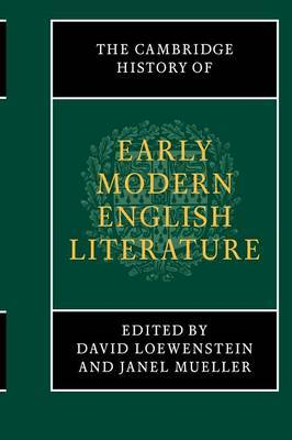 The New Cambridge History of English Literature: The Cambridge History of Early Modern English Literature