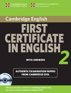 Cambridge First Certificate in English 2 for Updated Exam Self-study Pack: Official Examination Papers from University of Cambridge ESOL Examinations: No. 2