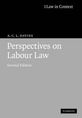 Law in Context: Perspectives on Labour Law