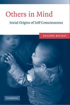 Others in Mind: Social Origins of Self-Consciousness