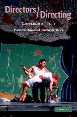 Directors / Directing: Conversations on Theatre