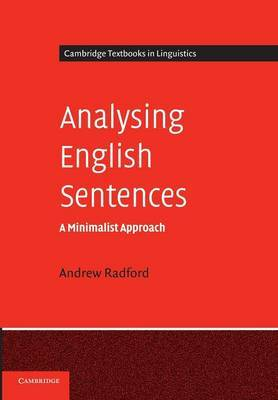 Analysing English Sentences: A Minimalist Approach