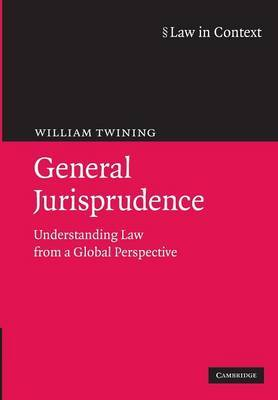 Law in Context: General Jurisprudence: Understanding Law from a Global Perspective