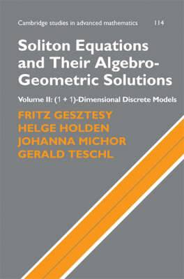 Soliton Equations and Their Algebro-Geometric Solutions: Volume 2, (1+1)-Dimensional Discrete Models: v. 2: (1+1)-dimensional Discrete Models